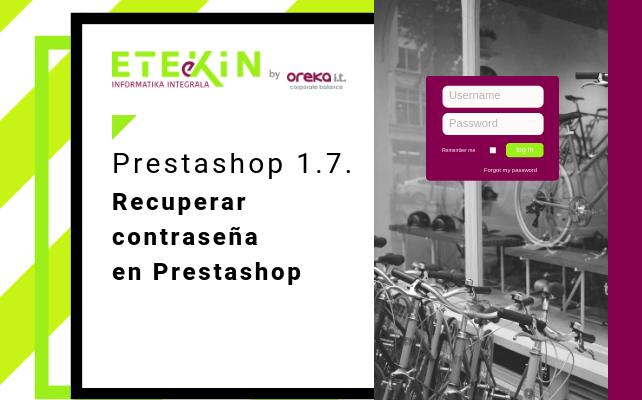 Prestashop 1.7: Recuperar contraseña en Prestashop