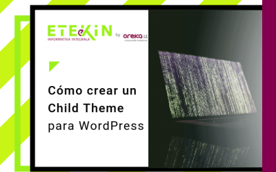 Cómo crear un Child Theme para WordPress