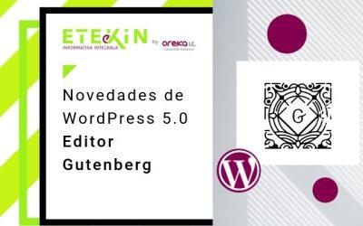Novedades de WordPress 5.0 – Editor Gutenberg