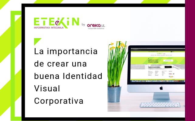 La importancia de crear una buena Identidad Visual Corporativa