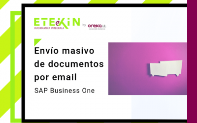 SAP Business One HANA: envío masivo de documentos SAP Business One por email