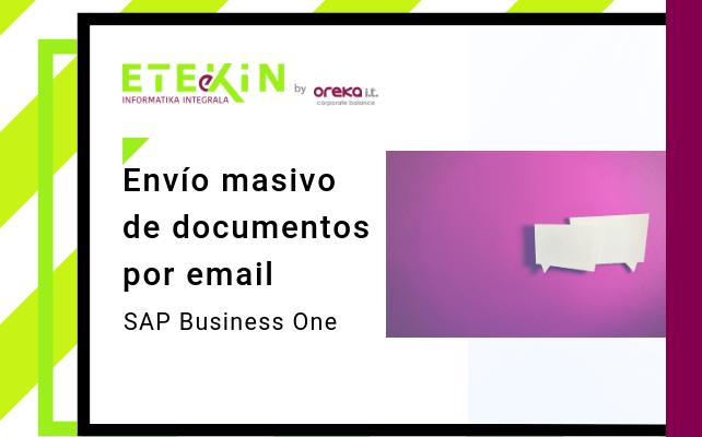 SAP Business One HANA: envío masivo de documentos SAP Business One por email