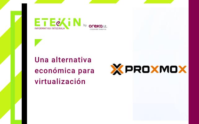 Proxmox, una alternativa económica para virtualización