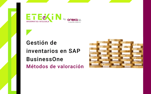 Gestión de inventarios en SAP Business One (II): métodos de valoración