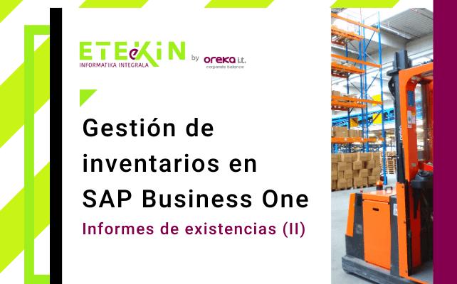 Gestión de inventarios en SAP Business One (III): informes de existencias (II)