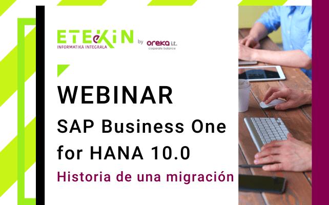 Webinar – SAP Business One for HANA 10.0. Historia de una migración.