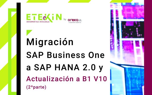Migración SAP Business One a SAP HANA 2.0 y actualización a B1 v10 (Pt 2)