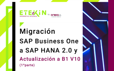 Migración SAP Business One a SAP HANA 2.0 y actualización a B1 v10