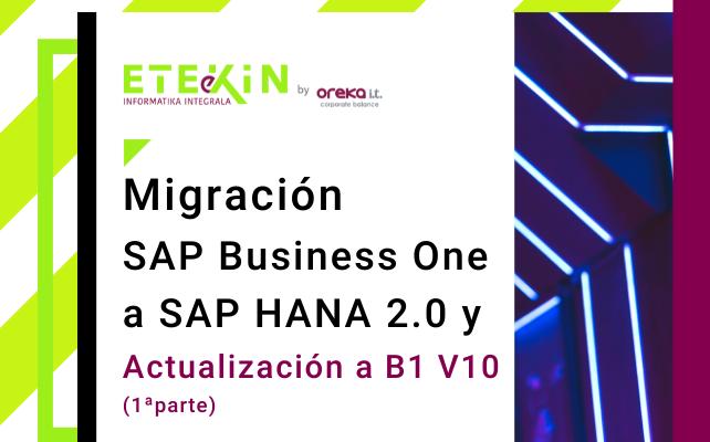 Migración SAP Business One a SAP HANA 2.0 y actualización a B1 v10 (pt1)